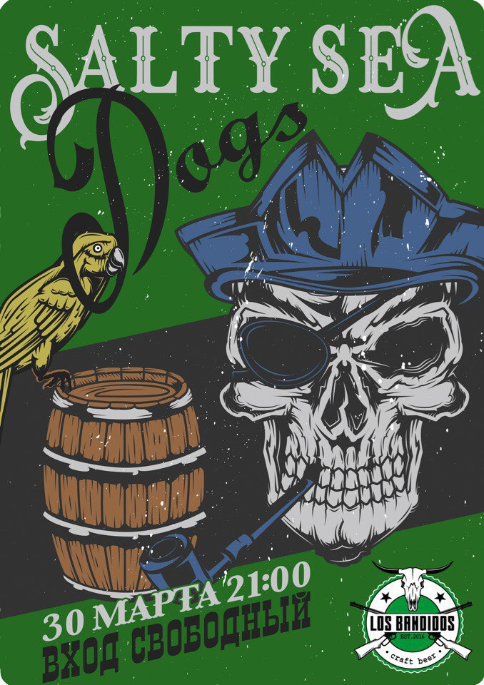 30.03 Salty Sea Dogs в баре Los Bandidos!