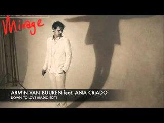 Armin van Buuren feat. Ana Criado Down To Love (Album Edit)