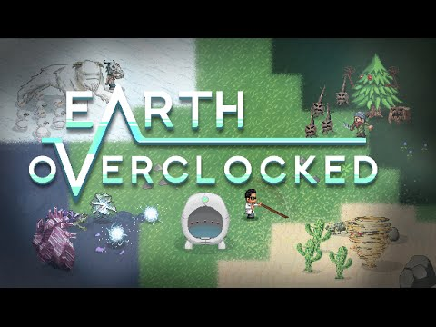 Earth Overclocked Launch Trailer