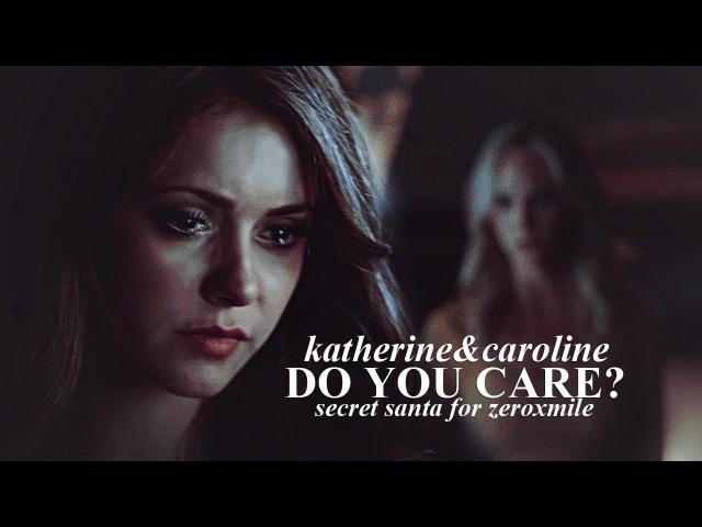 Katherinecaroline [do you care]