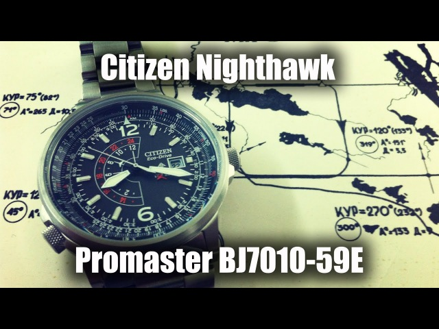 Обзор часов Citizen Nighthawk Promaster BJ7010-59E