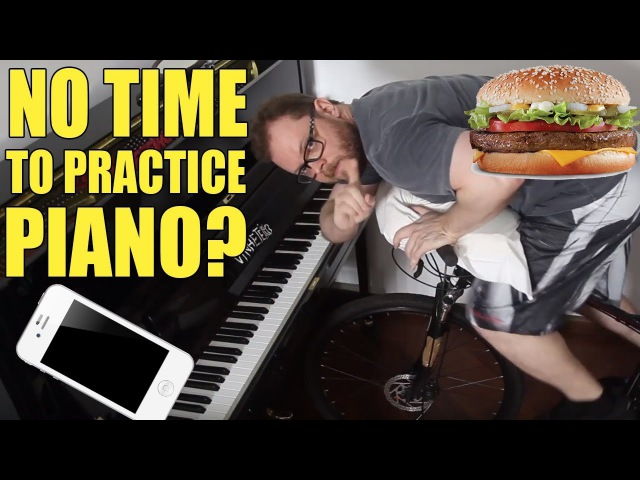 No Time to Practice Piano?