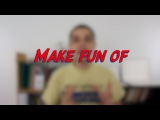 Make fun of - W49D3 - Daily Phrasal Verbs - Learn English online free video lessons