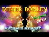 DIETER BOHLEN - 2018- BLUE SYSTEM. Megamix MemoryDj EuroDisco