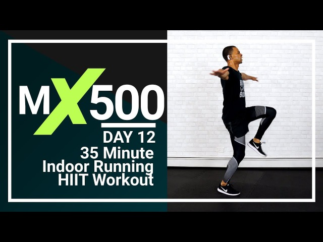 35 Minute 500 Calories Indoor Running Cardio Workout - Learn How to Run Faster at Home MX500 12