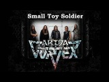 Arida Vortex - Small Toy Soldier (2018) (HeavyPowerSpeed metall)