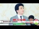 Низомчон Азимов - Мавриги 2018 Nizomjon Azimov - Mavrigi 2018
