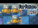 Plants vs Zombies 2 - Far Future Day 33: Don't Trample the Flowers | Caulipower Epic Quest Step 8