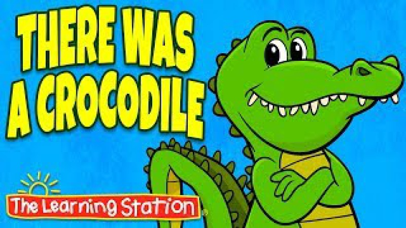 There was a Crocodile Song - Action Songs for Kids - Brain Breaks - Camp Songs - Kids Animal Songs