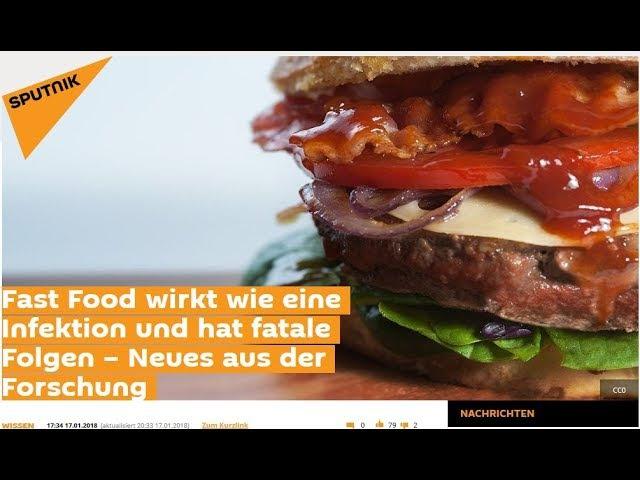 Fast Food wirkt wie eine Infektion und hat für Jeden fatale Folgen !