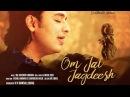 Om Jai Jagdish | AARTI | Siddharth Mohan | Soulful Rendition
