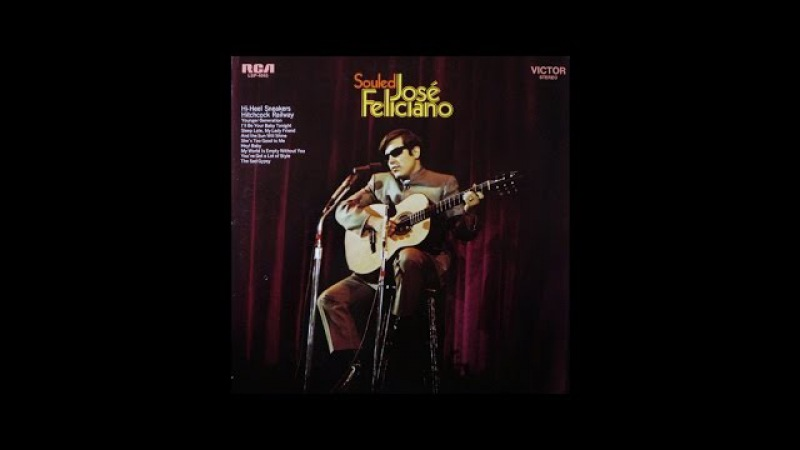 Jose Feliciano Sleep Late My Lady Friend