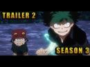 My Hero Academia Season 3 - AMAZING TRAILER 2 (HD)