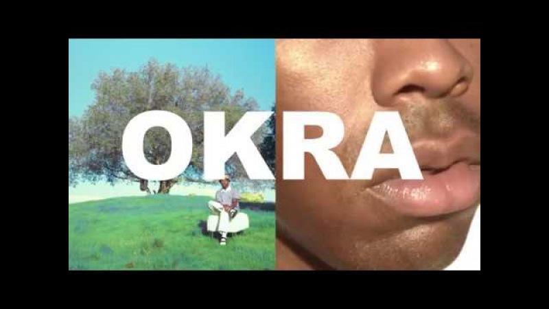 Tyler The Creator OKRA