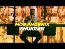 Moe Phoenix - Shukran (prod. by AriBeatz, Dennis Kör)