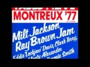 Milt Jackson / Ray Brown Jam — Montreux '77 [Full Album]