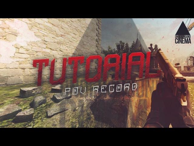 ▲ CS:GO Tutorial1: Pov Record/Как записать демку