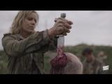 Бойтесь ходячих мертвецов / Fear The Walking Dead.3 сезон.Спецэффекты (2017) [1080p]