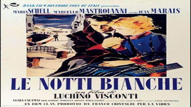 1957 Luchino Visconti - Le notti bianche - Maria Schell Marcello Mastroianni Jean Marais Corrado Pani Maria Zanoli