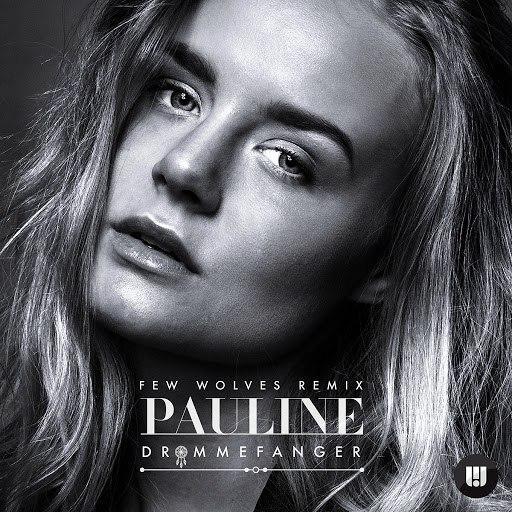 Pauline альбом Drømmefanger (Few Wolves Remix)