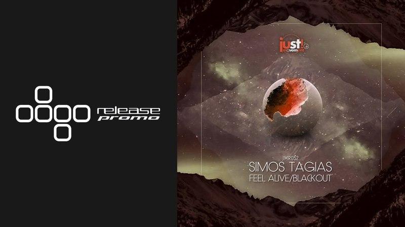 Simos Tagias - Feel Alive [Just Movement]