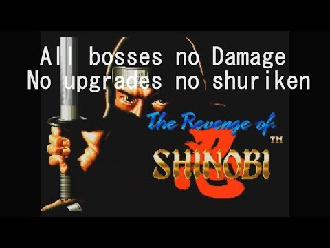 The Revenge of Shinobi (Mega Drive) - All bosses {no Damage} [No Upgrades] (No Shuriken)