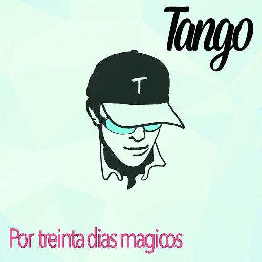 Tango альбом Por Treinta Dias Magicos