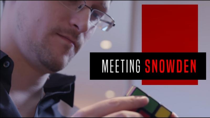 Meeting Snowden Interrogation sur l'avenir de la démocratie Le temps d'une rencontre clandestine