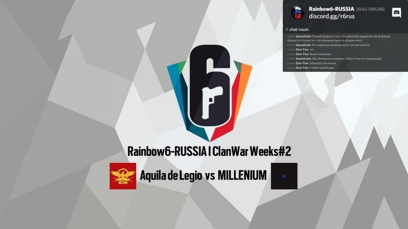 Rainbow6-RUSSIA | Aquila de Legio vs MILLENIUM