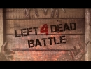 Left4Dead Battle live stream Day 3