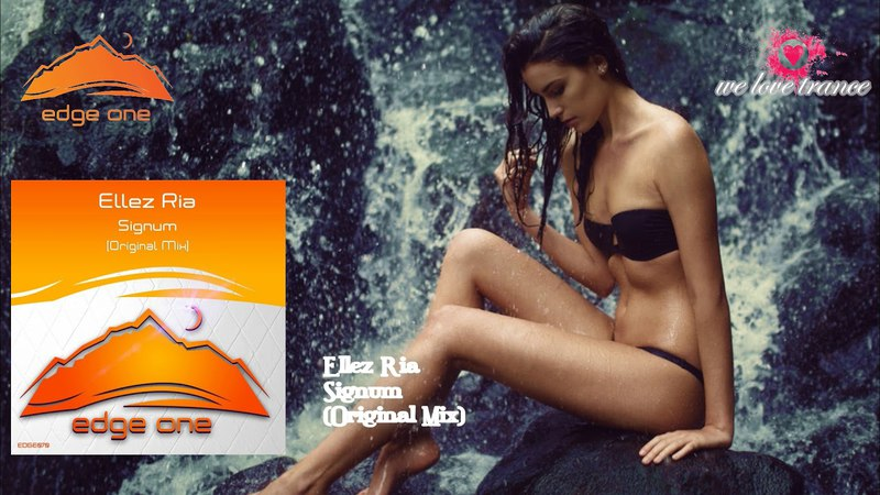 Ellez Ria - Signum (Original Mix)