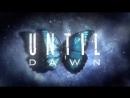 Until Dawn - ИГРОФИЛЬМ