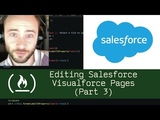 Editing Salesforce Visualforce Pages (Part 3) - Live Coding with Jesse
