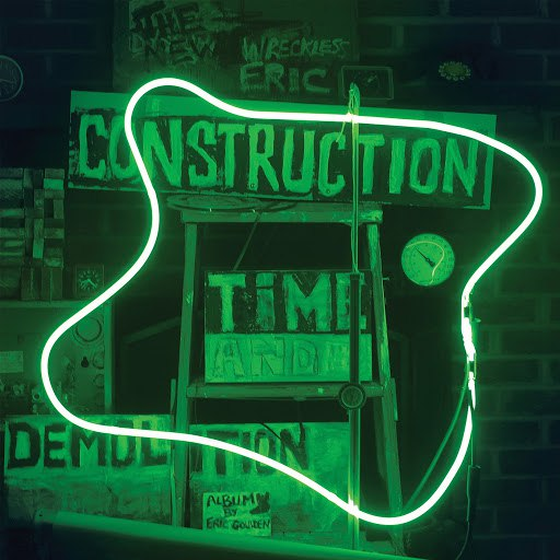Wreckless Eric альбом Construction Time & Demolition