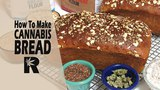 How To Make Honey Whole Weed Bread (Cannabis Infused Multi Grain Loaves) Cannabasics #78 #highway420