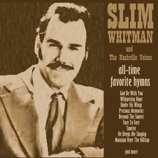 Slim Whitman альбом All-Time Favourite Hymns