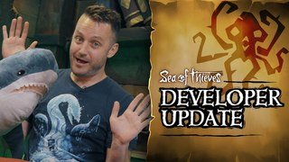 Official Sea of Thieves Developer Update: May 29th 2018