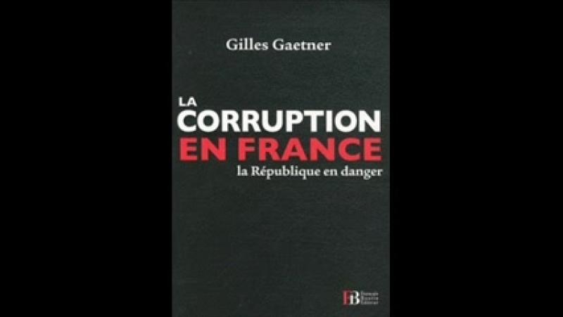 La corruption en France, la République en danger un livre de Gilles Gaetner