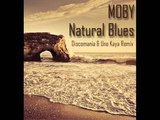 Moby - Natural Blues (Discomania &amp Uno Kaya Remix)