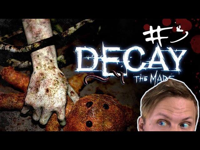 ГОВОРИ С РУКОЙ,РУКА ВСЕГДА ПРАВА | Decay: The Mare 3