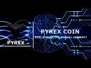 Pyrex coin - блокчейн следующего поколения