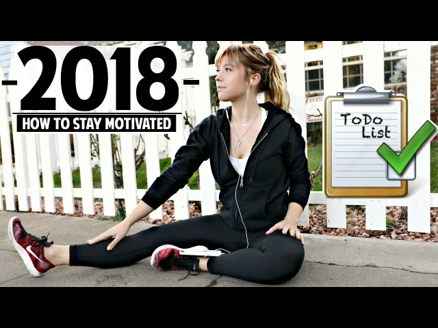 How To Get Motivated And Be A Happier YOU For 2018! | Ashley Nichole