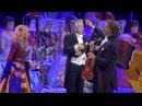 2014 Andre Rieu and Anna Reker Ukrainian song Ніч яка місячна