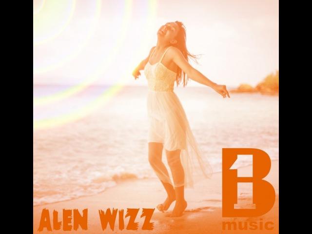 Bland'1n Music - Солнца всем (feat. Alen Wizz) B'1 music prod.