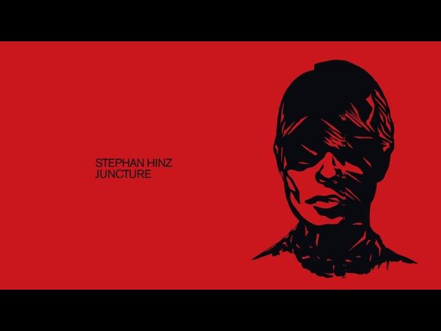 Stephan Hinz - Juncture