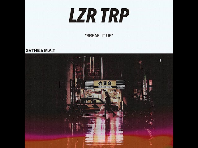 Gvthe, M.A.T - Get Down [LZR TRP]