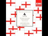 Edward Elgar - The Banner of St George - Richard Hickox