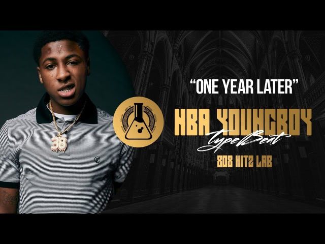 NBA YoungBoy Type Beat - One Year Later (Prod. By 808 Hitz Lab)