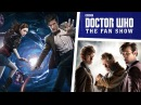 Steven Moffat On Matt Smith's Era Writing The 50th Anniversary MORE Doctor Who The Fan Show