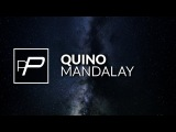 Quino - Mandalay Original Mix